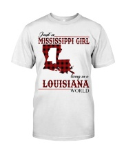 Just A Mississippi Girl In Louisiana World Classic T-Shirt front