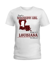 Just A Mississippi Girl In Louisiana World Ladies T-Shirt thumbnail