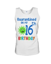 Quarantined On 16th My Birthday 16 years old Unisex Tank thumbnail