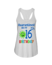 Quarantined On 16th My Birthday 16 years old Ladies Flowy Tank thumbnail