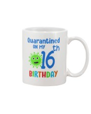 Quarantined On 16th My Birthday 16 years old Mug tile