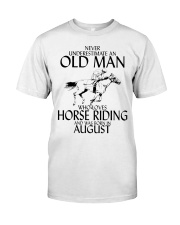 Never Underestimate Old Man Horse Riding August Classic T-Shirt front