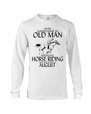 Never Underestimate Old Man Horse Riding August Long Sleeve Tee thumbnail