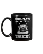Trucker Still Plays With Trucks Mug back