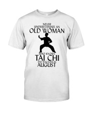 Never Underestimate Old Woman Tai Chi August  Classic T-Shirt front