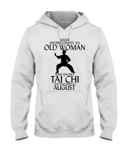 Never Underestimate Old Woman Tai Chi August  Hooded Sweatshirt thumbnail