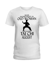 Never Underestimate Old Woman Tai Chi August  Ladies T-Shirt thumbnail