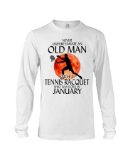 Old Man Tennis Racquet January Long Sleeve Tee thumbnail