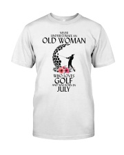 Never Underestimate Old Woman Golf July Classic T-Shirt front