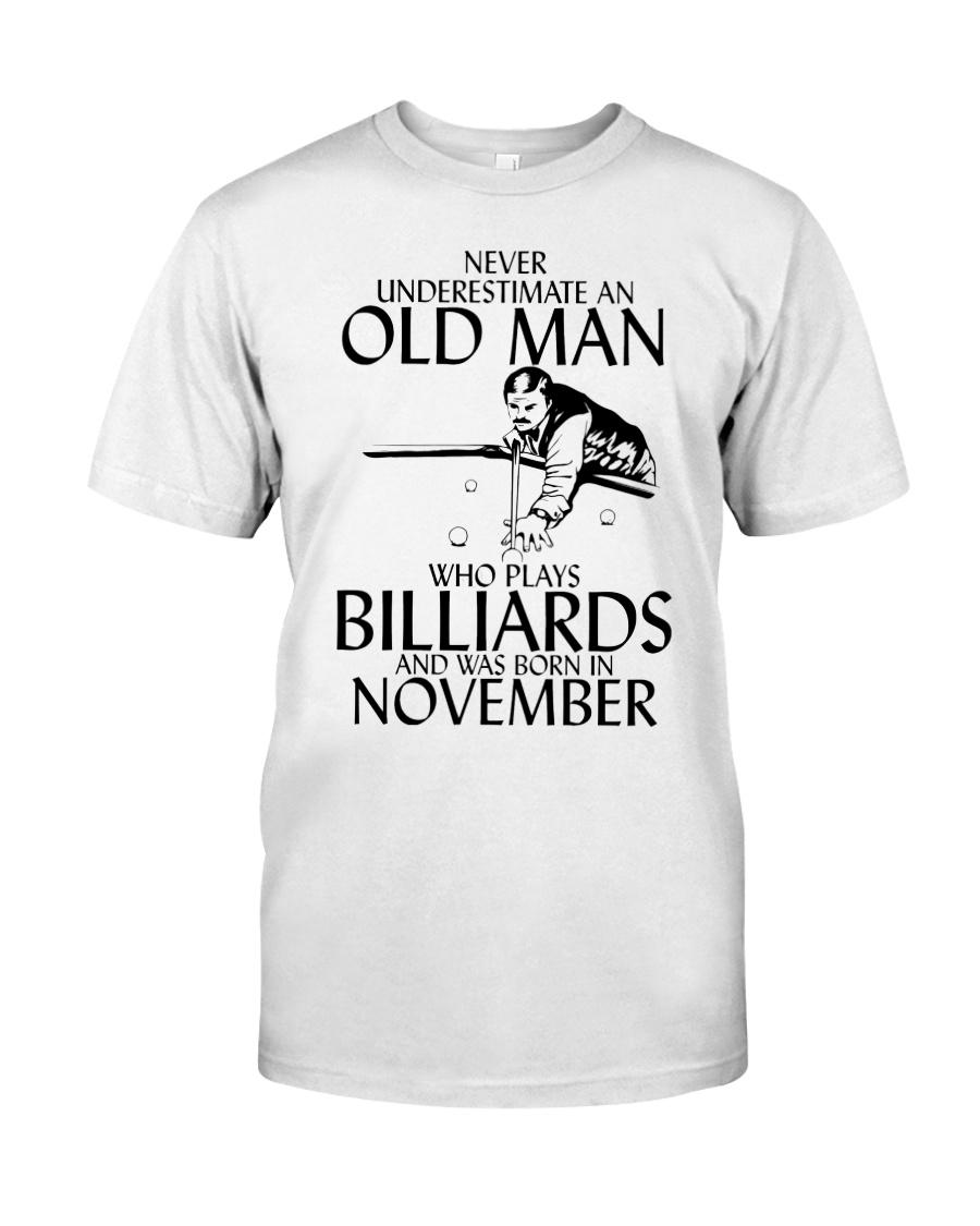 Never Underestimate Old  Man Billiards November Classic T-Shirt