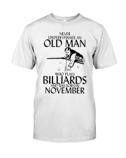 Never Underestimate Old  Man Billiards November Classic T-Shirt front