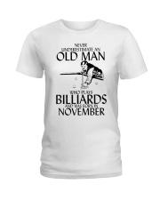 Never Underestimate Old  Man Billiards November Ladies T-Shirt thumbnail