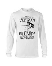 Never Underestimate Old  Man Billiards November Long Sleeve Tee thumbnail