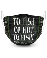 TO Fish Or Not TO Fish 2 Layer Face Mask - Single front