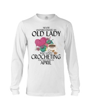 Never Underestimate Old Lady Crocheting April Long Sleeve Tee thumbnail