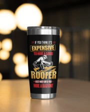 Roofer If you think its expensive Personalized 20oz Tumbler aos-20oz-tumbler-lifestyle-front-04