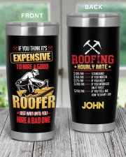 Roofer If you think its expensive Personalized 20oz Tumbler aos-20oz-tumbler-lifestyle-front-59