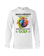 Let This Old Man Show You How To Play Golf Long Sleeve Tee thumbnail