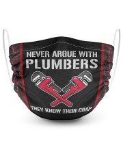 Never Argue with Plumbers They Know Their Crap  2 Layer Face Mask - Single front