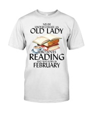 Never Underestimate Old Lady Reading February Classic T-Shirt front