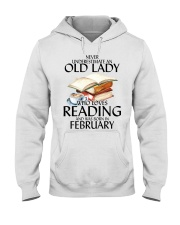 Never Underestimate Old Lady Reading February Hooded Sweatshirt thumbnail