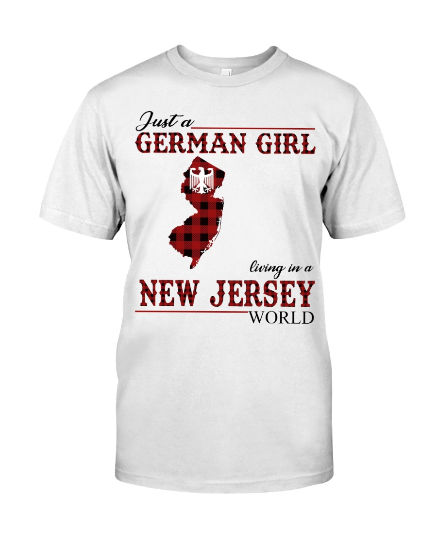 Just A German Girl In New Jersey World Classic T-Shirt