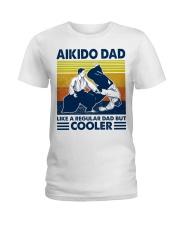 Aikido Dad Like A Regular Dad But Cooler Ladies T-Shirt thumbnail