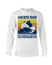 Aikido Dad Like A Regular Dad But Cooler Long Sleeve Tee thumbnail