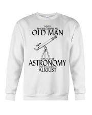 Never Underestimate Old Man Astronomy August Crewneck Sweatshirt thumbnail