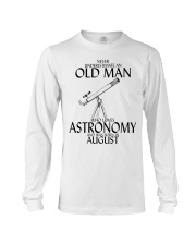 Never Underestimate Old Man Astronomy August Long Sleeve Tee thumbnail