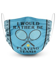 I Would Rather Be Playing Tennis 2 Layer Face Mask - Single front