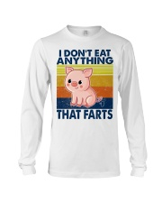 I Don't Eat Anything That Farts Long Sleeve Tee thumbnail
