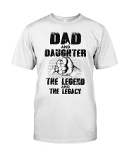 Dad And Daughter The Legend And The Legacy Classic T-Shirt tile