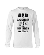 Dad And Daughter The Legend And The Legacy Long Sleeve Tee thumbnail