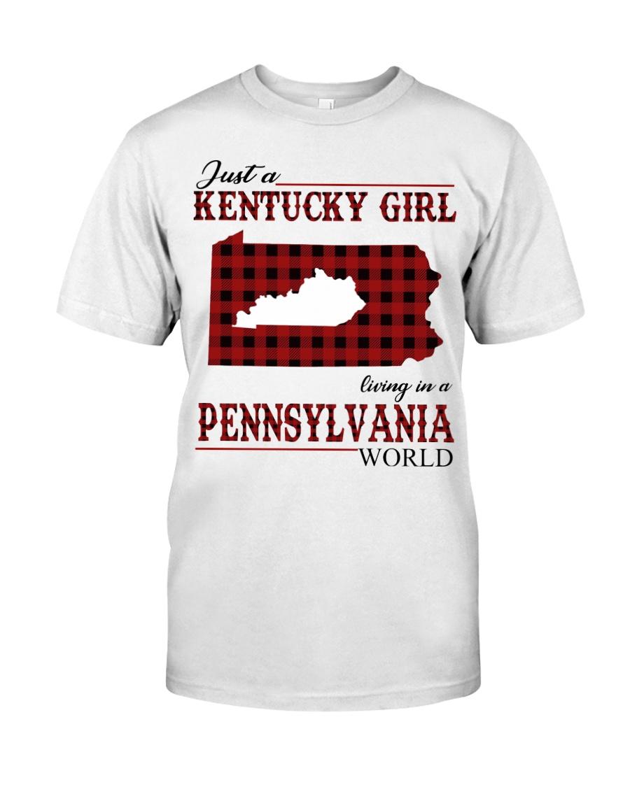 Just A Kentucky Girl In Pennsylvania World Classic T-Shirt