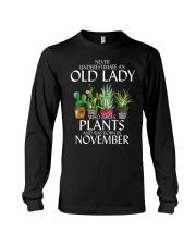 Never Underestimate Old Lady Love Plants November Long Sleeve Tee thumbnail