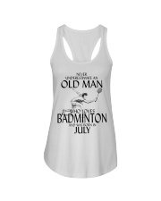 Never Underestimate Old Man Badminton July Ladies Flowy Tank thumbnail
