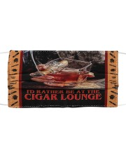 I'd Rather Be at the Cigar Lounge Cloth face mask front
