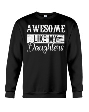 Awesome Like My Daughters Crewneck Sweatshirt tile