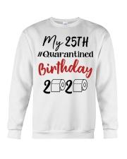 25th Birthday Quarantined 25 Year Old Crewneck Sweatshirt thumbnail