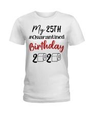 25th Birthday Quarantined 25 Year Old Ladies T-Shirt thumbnail