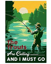 Fishing-The Trouts Are Calling And I Must Go 24x36 Poster front