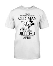 Never Underestimate Old Man Jiu Jitsu April Classic T-Shirt tile