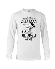 Never Underestimate Old Man Jiu Jitsu April Long Sleeve Tee tile