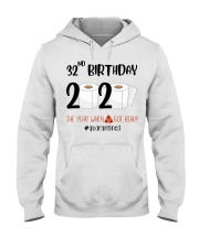 32nd Birthday 32 Years Old Hooded Sweatshirt thumbnail