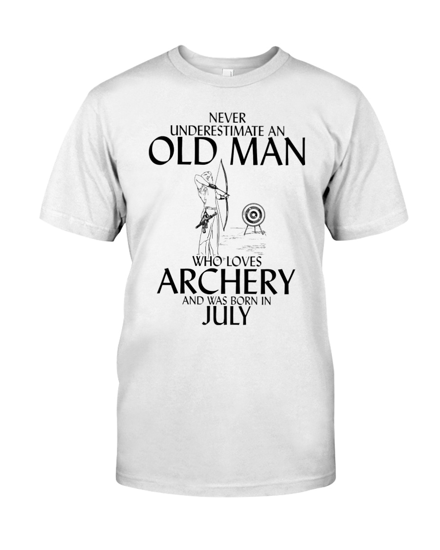 Never Underestimate Old Man Archery July  Classic T-Shirt