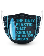 Surfing The Only Plastic That Should Be  2 Layer Face Mask - Single front