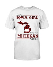 Just An Iowa Girl In michigan Classic T-Shirt front
