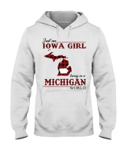 Just An Iowa Girl In michigan Hooded Sweatshirt thumbnail