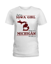 Just An Iowa Girl In michigan Ladies T-Shirt thumbnail